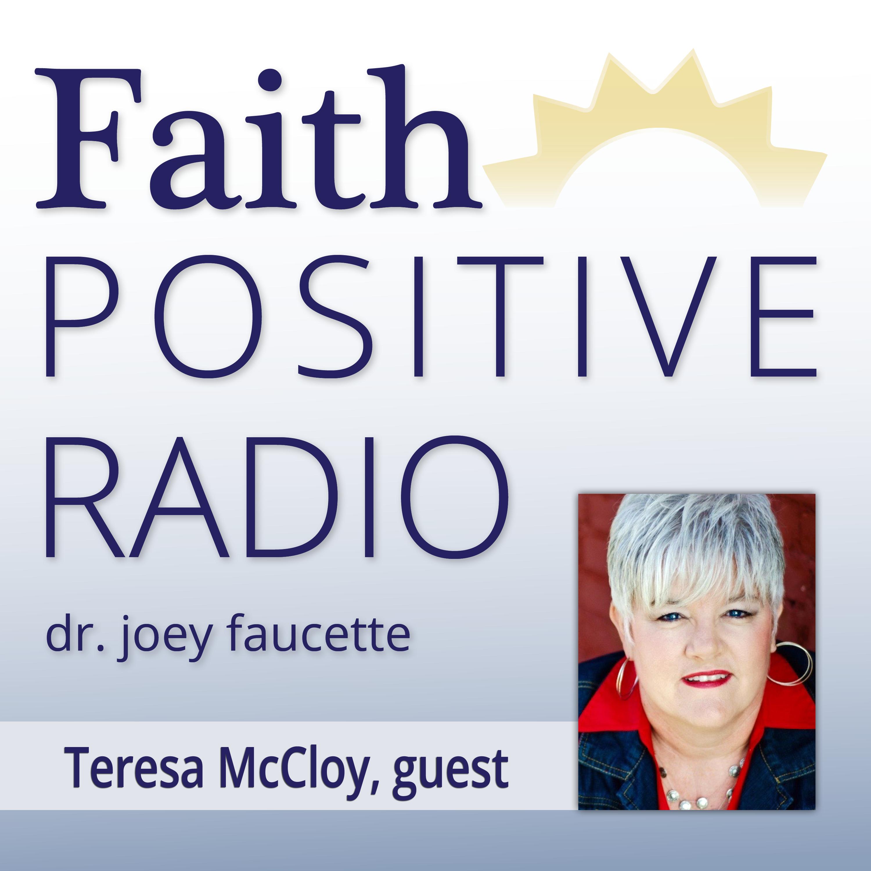 Faith Positive Radio: Teresa McCloy