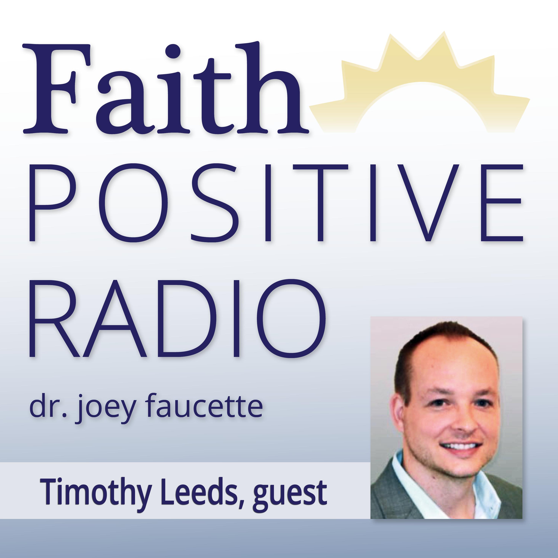 Faith Positive Radio: Tim Leeds