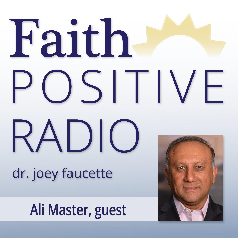 Faith Positive Radio: Ali Master