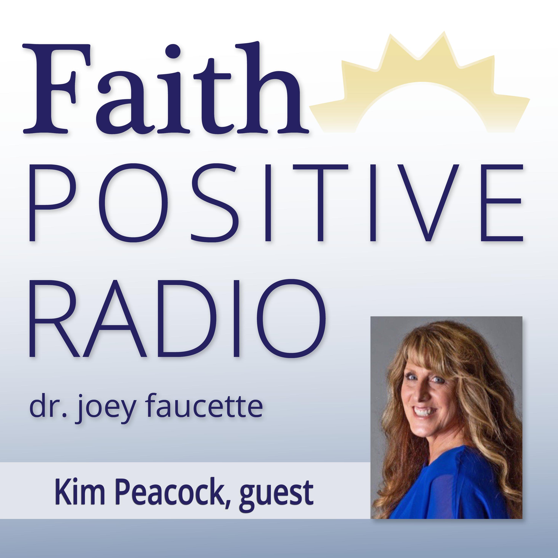 Faith Positive Radio: Kim Peacock